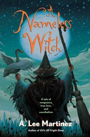 A Nameless Witch by A. Lee Martinez