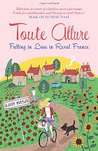 Toute Allure: Falling in Love in Rural France