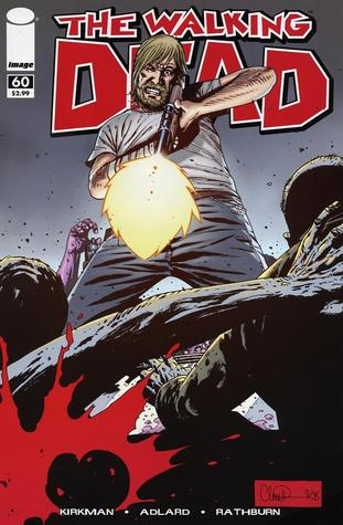 The Walking Dead, Issue #60 by Robert Kirkman
