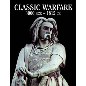 Encyclopedia of Classic Warfare