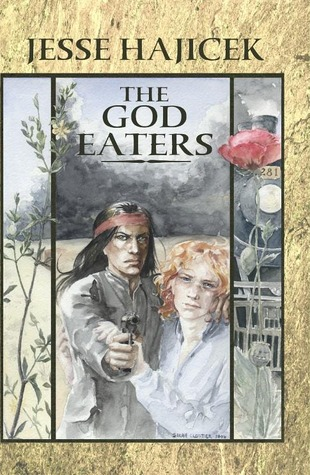 The God Eaters by Jesse Hajicek