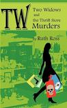 Two Widows and the Thrift Store Murders