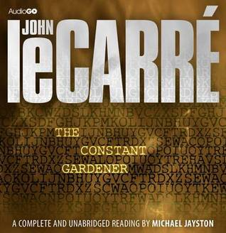 The Constant Gardner by John le Carré