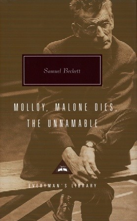 Molloy/Malone Dies/The Unnamable