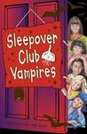 Sleepover Club Vampires (The Sleepover Club, #43)