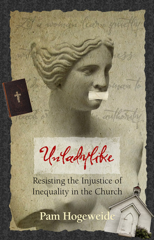 Unladylike: Resisting the Injustice of Inequality in the Church