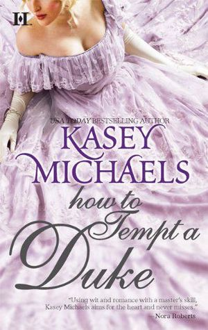 How to Tempt a Duke by Kasey Michaels