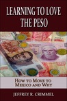 Learning to Love the Peso
