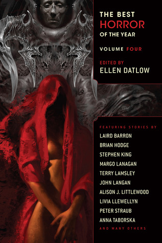 The Best Horror of the Year Volume Four (The Best Horror of the Year #4)