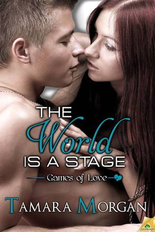 The World is a Stage by Tamara Morgan