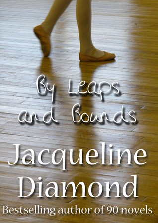 By Leaps and Bounds by Jacqueline Diamond