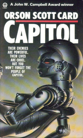 Capitol by Orson Scott Card