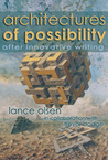 Architectures of Possibility by Lance Olsen