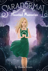 Haunted Memories (Saranormal, #2)