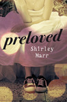 Preloved by Shirley Marr