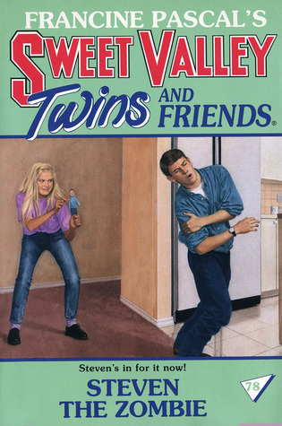 Steven the Zombie (Sweet Valley Twins, #78)