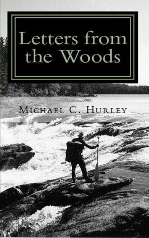 Letters from the Woods by Michael  Hurley