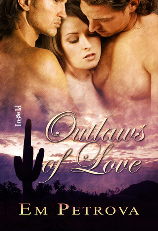 Outlaws of Love by Em Petrova