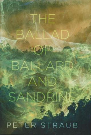 The Ballad of Ballard and Sandrine by Peter Straub