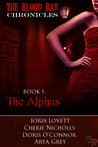 The Blood Bar Chronicles Book 1 : The Alphas