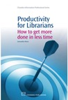 Productivity for Librarians by Samantha Hines