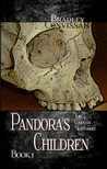 Pandora's Children: The Complete Nightmares Book 1