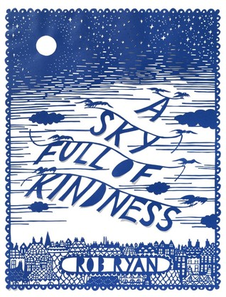 A Sky Full of Kindness by Rob Ryan