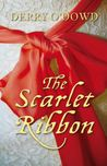 The Scarlet Ribbon by Derry O'Dowd