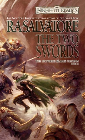 The Two Swords by R.A. Salvatore