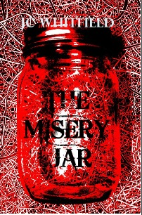The Misery Jar by J.C. Whitfield