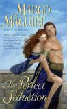 The Perfect Seduction by Margo Maguire