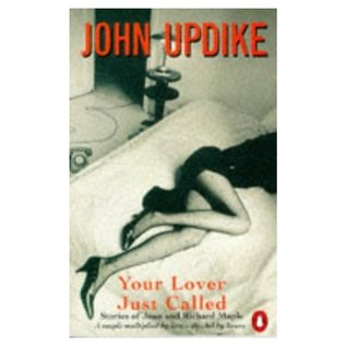 Your Lover Just Called by John Updike