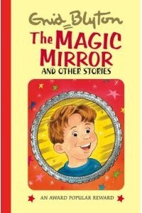 The Magic Mirror And Other Stories (Popular Rewards 8)