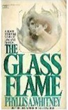 The Glass Flame by Phyllis A. Whitney
