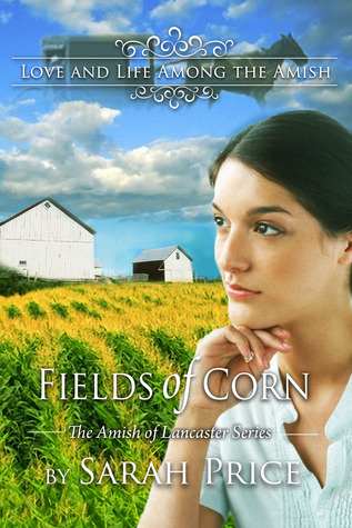 Fields of Corn (Amish of Lancaster #1)