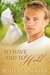 To Have and to Hold (Nebraska Historicals, #7)