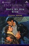Safe by His Side by Debra Webb