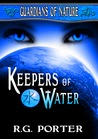 Keepers of Water (Guardians of Nature, #1)