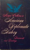 Major Problems in American Diplomatic History, Volume 1