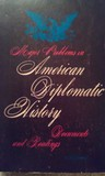 Major Problems in American Diplomatic History, Volume 2