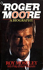Roger Moore, A Biography