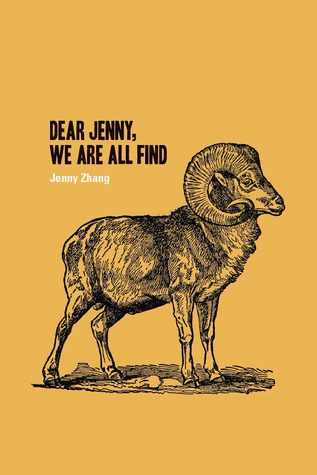 Dear Jenny, We Are All Find