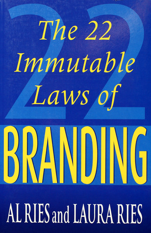 22 Immutable Laws Of Branding by Al Ries