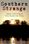 Southern Strange - Dark Tales From The Heart Of Dixie