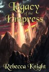 Legacy of the Empress