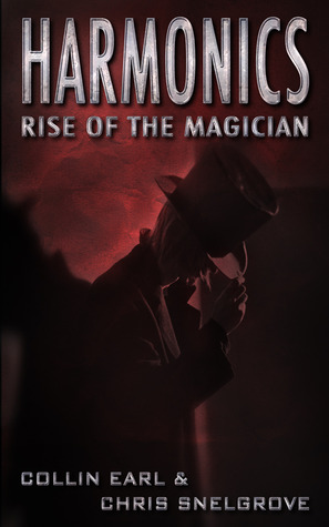 Rise of the Magician by Collin Earl