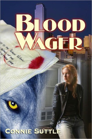 Blood Wager by Connie Suttle