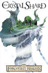The Crystal Shard: The Graphic Novel (Legend of Drizzt: The Graphic Novel, #4)