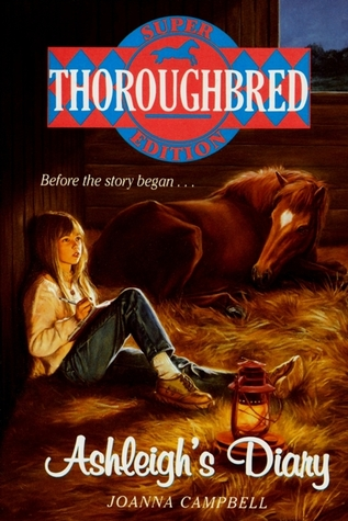 Ashleigh's Diary (Thoroughbred: Super Editions #2)
