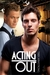 Acting Out by Tibby Armstrong
